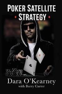 Poker Satellite Strategy