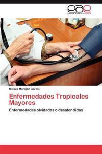 Enfermedades Tropicales Mayores