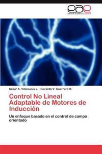 Control No Lineal Adaptable de Motores de Induccion