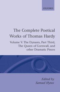 The Complete Poetical Works of Thomas Hardy