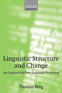 Linguistic Structure and Change