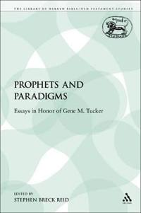 Prophets and Paradigms