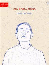 Den korta stund - Lena de Veen | Laserbodysculptingpittsburgh.com