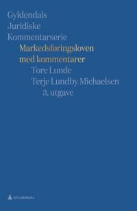 Markedsføringsloven - Tore Lunde, Terje Lundby Michaelsen | Ridgeroadrun.org