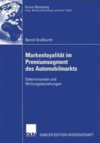 Markenloyalitat Im Premiumsegment Des Automobilmarkts