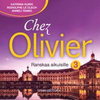 Chez Olivier 3 CD