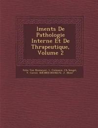 ¿l¿ments De Pathologie Interne Et De Th¿rapeutique, Volume 2
