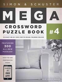 Simon & Schuster Mega Crossword Puzzle Book #4: 300 Never-Before-Published Crosswords