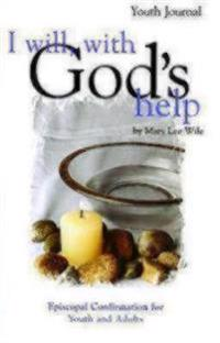 I Will With God's Help Youth Journal