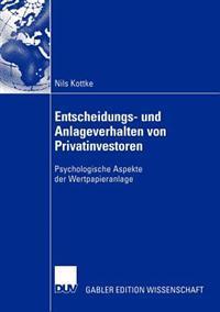 Entscheidungs- und anlageverhalten von privatinvestoren