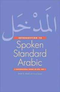 An Introduction to Spoken Standard Arabic