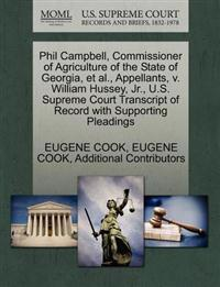 Phil Campbell, Commissioner of Agriculture of the State of Georgia, et al., Appellants, V. William Hussey, JR., U.S. Supreme Court Transcript of Record with Supporting Pleadings