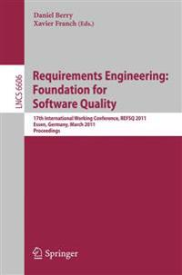 Requirements Engineering: Foundation for Software Quality