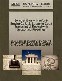 Swindell Bros V. Hartford-Empire Co U.S. Supreme Court Transcript of Record with Supporting Pleadings