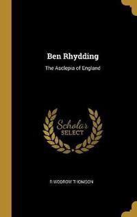 Ben Rhydding: The Asclepia of England