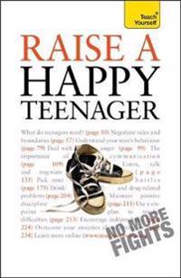 Raise a happy teenager: teach yourself