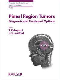 Pineal Region Tumors: Diagnosis and Treatment Options