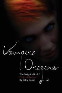 Project Ichorous: The Strigoi