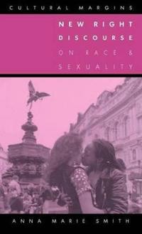 New Right Discourse on Race and Sexuality