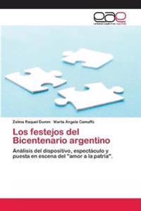 Los Festejos del Bicentenario Argentino