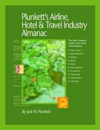 Plunkett's Airline, Hotel & Travel Industry Almanac 2010