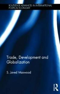 Trade, Development and Globalization