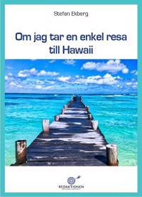 Om jag tar en enkel resa till Hawaii