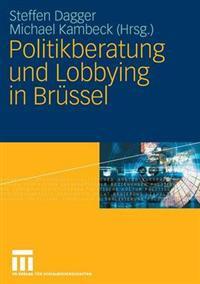Politikberatung Und Lobbying in Brüssel