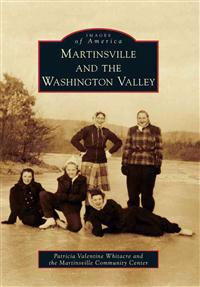 Martinsville and the Washington Valley