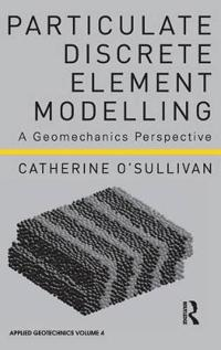 Particulate Discrete Element Modelling