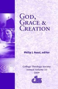 God, Grace and Creation