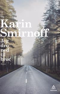 Jeg dro ned til bror - Karin Smirnoff | Ridgeroadrun.org