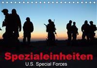 Spezialeinheiten . U.S. Special Forces (Tischkalender 2020 DIN A5 quer)