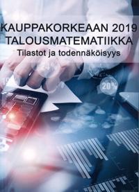 Kauppakorkeaan 2019 Talousmatematiikka