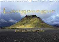 Laugavegur - Islands Weg der heißen Quellen (Wandkalender 2020 DIN A4 quer)