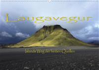 Laugavegur - Islands Weg der heißen Quellen (Wandkalender 2020 DIN A2 quer)