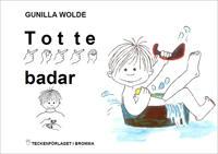 Totte badar - Barnbok med tecken för hörande barn
