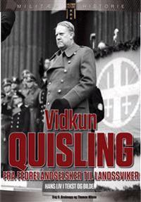 Vidkun Quisling - Dag O. Bruknapp, Thomas Nilsen pdf epub