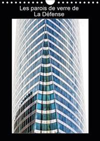 Les parois de verre de La Défense (Calendrier mural 2020 DIN A4 vertical)