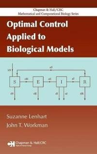 Optimal Control Applied to Biological Models