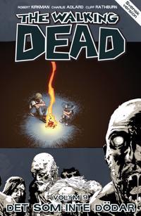 The Walking Dead volym 9. Det som inte dödar