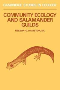 Community Ecology and Salamander Guilds