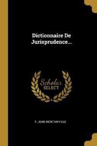 Dictionnaire de Jurisprudence...