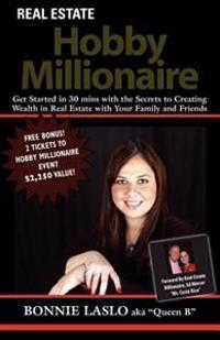 Real Estate Hobby Millionaire