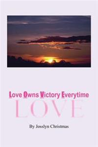 Love Owns Victory Everytime
