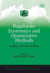 Regulatory Economics and Quantitative Methods