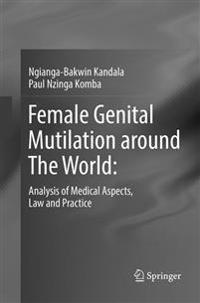 Female Genital Mutilation around The World: