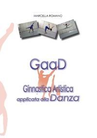 Gaad Ginnastica Artistica Applicata Alla Danza