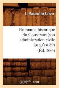 Panorama Historique Du Couserans (Son Administration Civile Jusqu'en 89), (�d.1886)