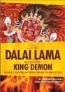 The Dalai Lama and the King Demon
